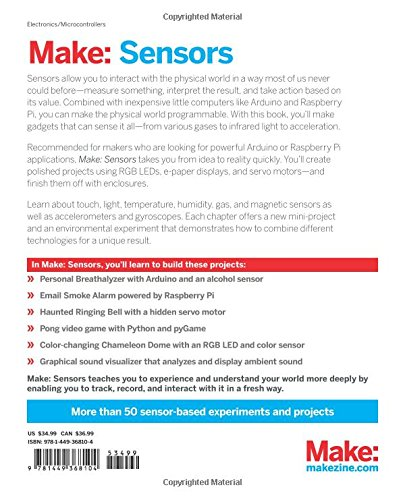 Make: Sensors: A Hands-On Primer for Monitoring the Real World with Arduino and Raspberry Pi by O'Reilly Media