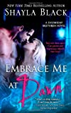 Embrace Me at Dawn, Shayla Black, 193659613X