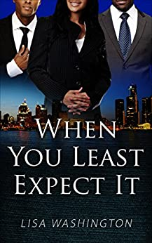 When You Least Expect It by [Washington, Lisa]