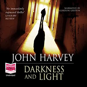Darkness and Light Audiobook