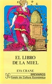 El libro de la miel (Spanish Edition)