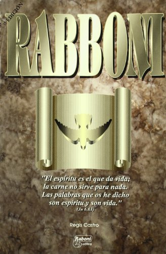 Rabboni (Spanish Edition) Un Libro De Oracion Y Meditacion - Regis Castro