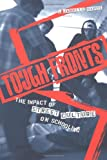 Tough Fronts: The Impact of Street Culture on Schooling (Critical Social Thought), L. Janelle Dance, 0415933005