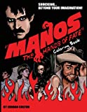 Manos the Hands of Fate Adult Coloring Book (Horrid Coloring Books) (Volume 3)