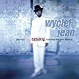 Wyclef Jean Presents Carnival Featuring Refugee Allstars