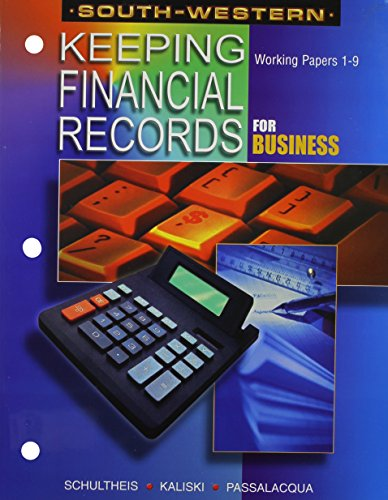 Keeping Financial Records for Business - Working Papers: Chapters 1-9