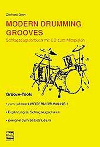 Modern Drumming. Schlagzeugschule mit CD zum Mitspielen / Modern Drumming Grooves: Groove Tools
