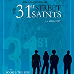 The Eno: The Adventures of the 31st Street Saints, Book 1 | Lynnie McKinstry