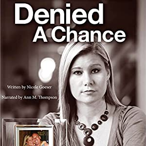 Denied a Chance Audiobook