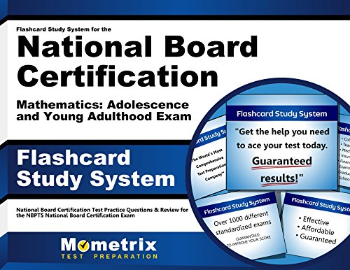 Flashcard Study System for the National Board Certification Mathematics: Adolescence and Young Adulthood Exam: National Board Certification Test ... National Board Certification Exam (Cards)