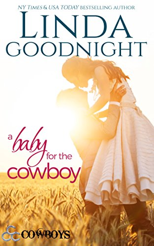A Baby for the Cowboy (Triple C Cowboys Book 2) cover