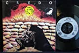 Credo (UK 1st pressing 7 inch vinyl single in picture sleeve)