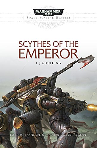 Scythes of the Emperor (Space Marine Battles) -