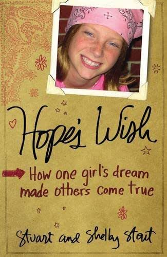 Hope's Wish: How One Girl's Dream Made Others' Come True