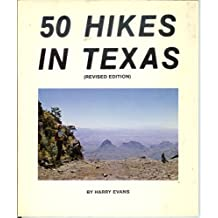 50 Hikes in Texas (Revised Edition), Evans