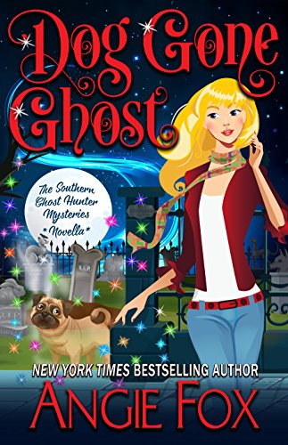 Dog Gone Ghost Angie Fox ebook