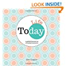 Today: Life : A Guided Journal on Everyday Moments (Today Journals)