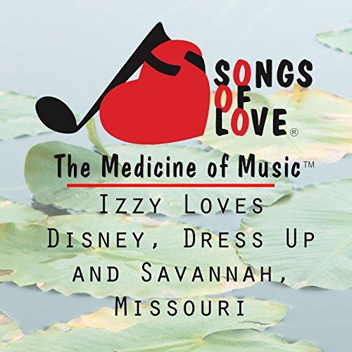 Izzy Loves Disney, Dress up and Savannah, Missouri -