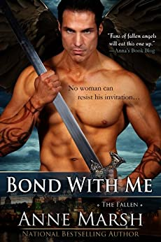 Bond with Me: The Fallen, Book #1 by [Marsh, Anne]