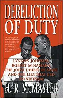 Epub Gratis Dereliction Of Duty: Johnson, Mcnamara, The Joint Chiefs Of Staff, And The Lies That Led To Vietnam