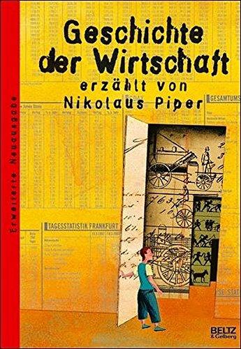 Geschichte der Wirtschaft: Mit farbigen Bildern (Beltz & Gelberg - Sachbuch)
