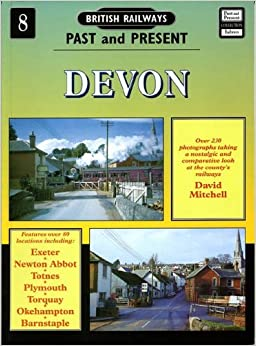 Devon (British Railways Past & Present) by David Mitchell (1-May-1994)