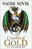 The Temeraire Series (7) - Crucible of Gold