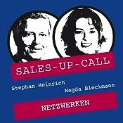 Netzwerken (Sales-up-Call) | Stephan Heinrich, Magda Bleckmann