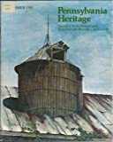 img - for Pennsylvania Heritage: Quarterly of The Pennsylvania Historical and Museum Commission; Volume VII, Number 3, Summer 1981 book / textbook / text book