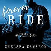 Forever Ride: Hellions Ride, Book 2 | Chelsea Camaron