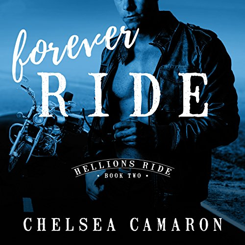 Forever Ride: Hellions Ride, Book 2 by Tantor Audio