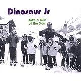 Take a Run at the Sun by Dinosaur Jr (1997-01-01)