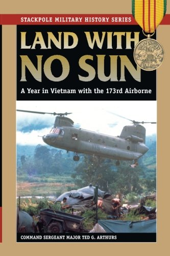 LAND WITH NO SUN: A Year in Vietnam With the 173rd Airborne (Stackpole Military History Series) by Brand: Stackpole Books