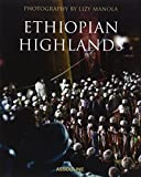 Ethiopian Highlands By Lizy Manola (Legends)