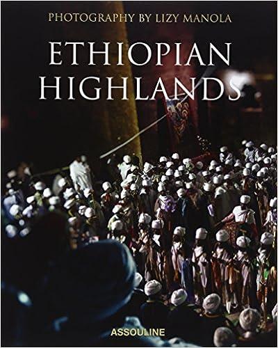 Ethiopian Highlands By Lizy Manola (Legends)