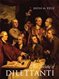 The Society of Dilettanti 9780300152197
