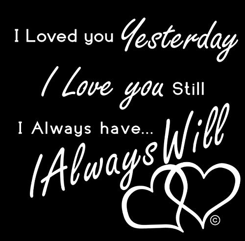 I&Love&You Vinyl Wall Decal-I Will Always Love YouI Love You to The Moon and Back-USA Made-Say I Love You Wall Decor-ABC I Love You More Than You Know-Baby I Love You Forever and Always-White