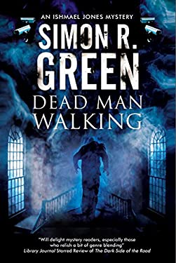 Dead Man Walking: A country house murder mystery with a supernatural twist (An Ishmael Jones Mystery Book 2)