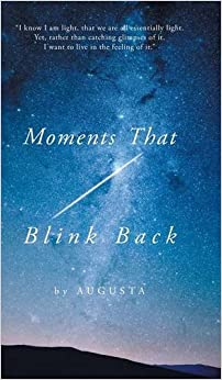 Moments That Blink Back: Tips and Triggers for Joyful Purpose