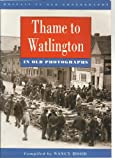 img - for Thame to Watlington in Old Photographs (Britain in Old Photographs) book / textbook / text book