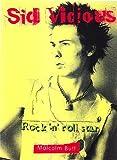 Sid Vicious: Rock 'n' Roll Star