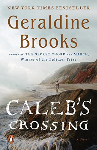 Caleb's Crossing: A Novel by Brooks Geraldine (2012-04-24) Paperback