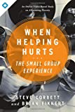 خرید کتاب  When Helping Hurts: The Small Group Experience: An Online Video-Based Study on Alleviating Poverty