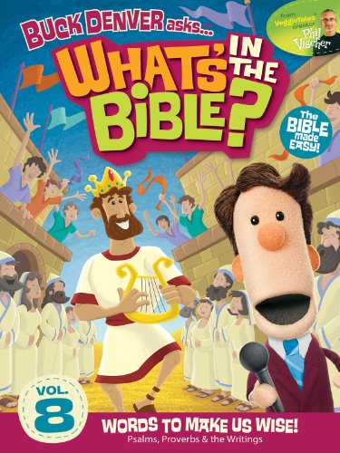 Buck Denver Asks: What's in the Bible? Volume 8 - Words to Make Us Wise