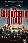 The True Story of the Bilderberg Group