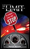 The Limit Is When You Say Stop, Patrick Malcolm, 0989023702