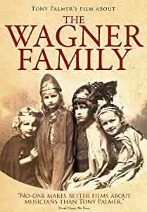 Tony Palmer's Film About the Wagner Family