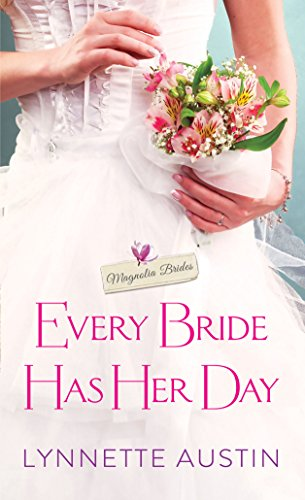 (Every Bride Has Her Day: a heartwarming and sweet southern romance (Magnolia Brides))