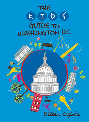 Kid's Guide to Washington, DC (Kid's Guides Series)