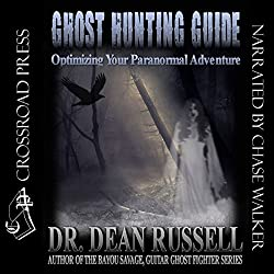 Ghost Hunting Guide